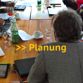 >> Planung